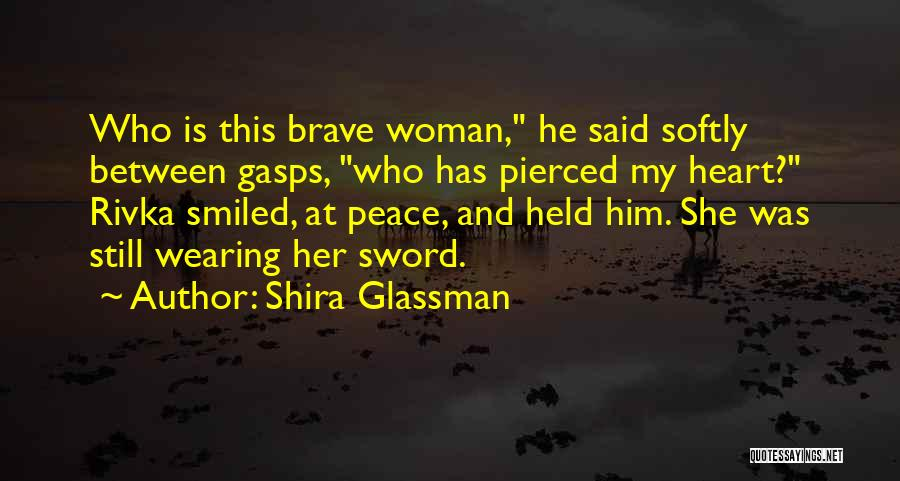 He She Said Quotes By Shira Glassman