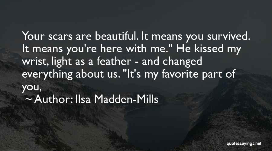 He Survived Quotes By Ilsa Madden-Mills