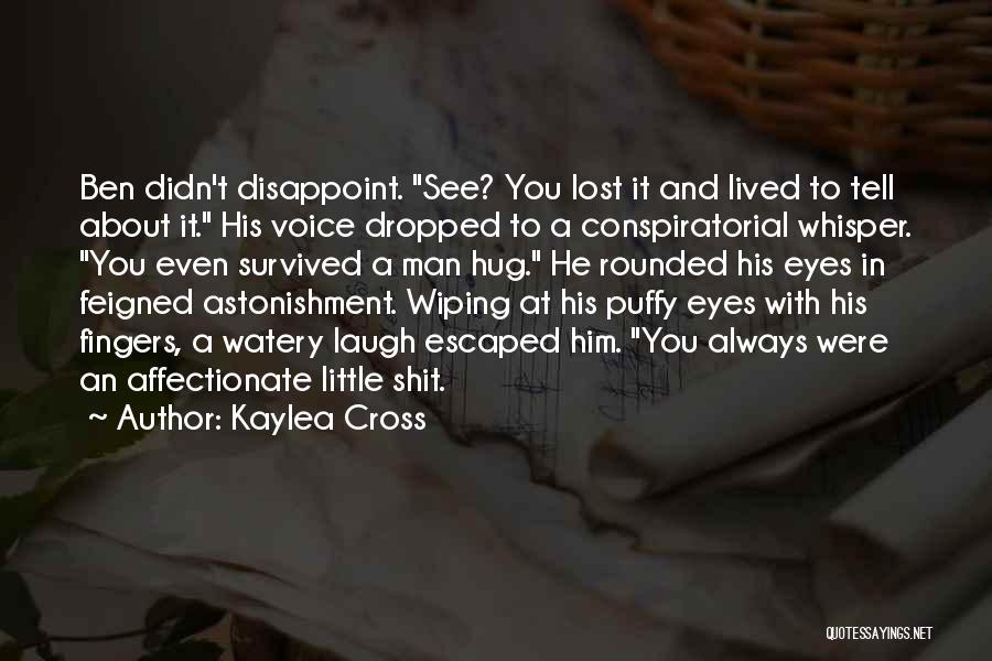 He Survived Quotes By Kaylea Cross