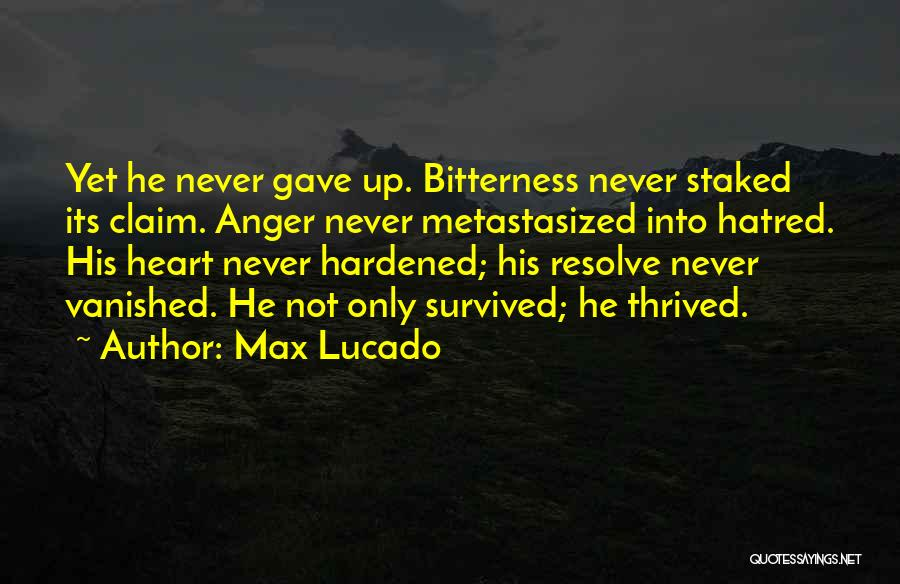 He Survived Quotes By Max Lucado