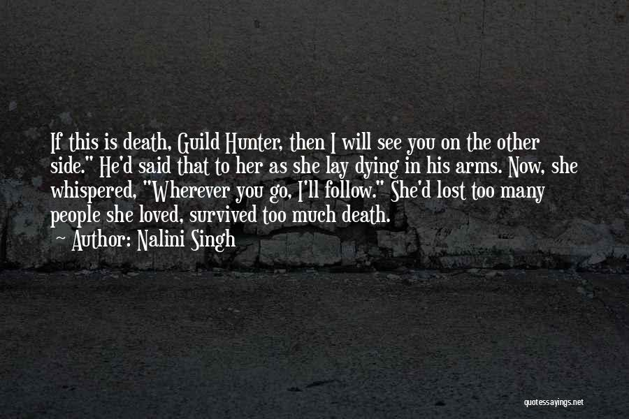 He Survived Quotes By Nalini Singh