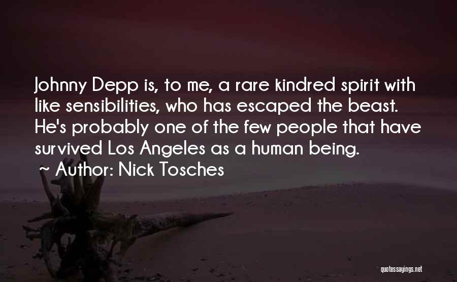 He Survived Quotes By Nick Tosches