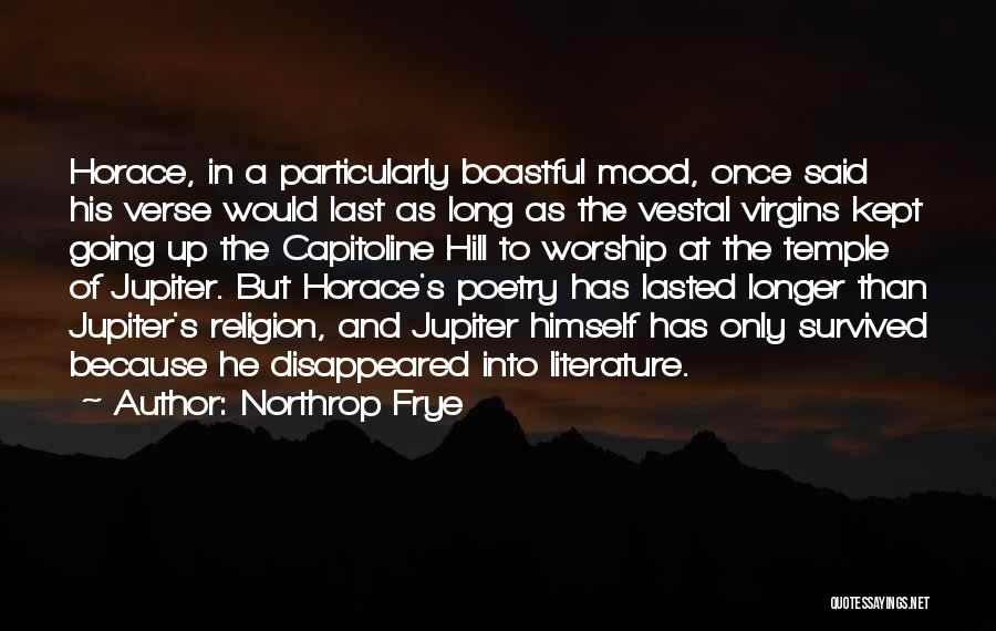 He Survived Quotes By Northrop Frye