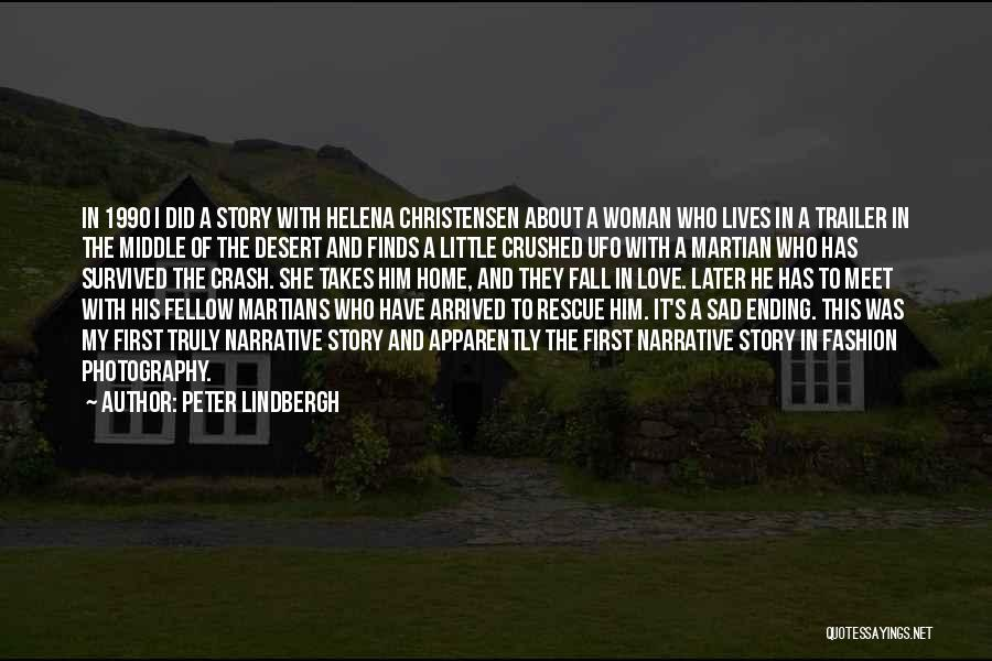 He Survived Quotes By Peter Lindbergh