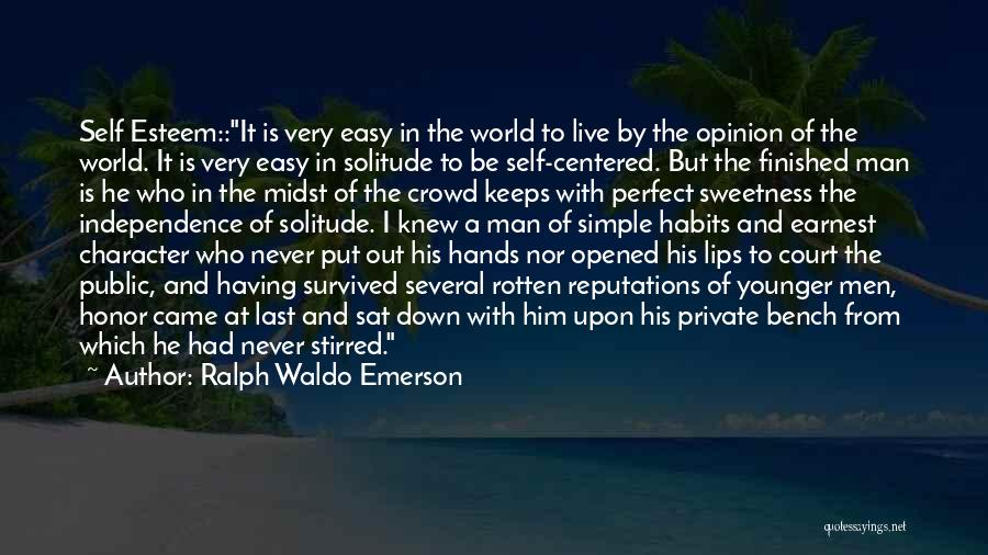 He Survived Quotes By Ralph Waldo Emerson