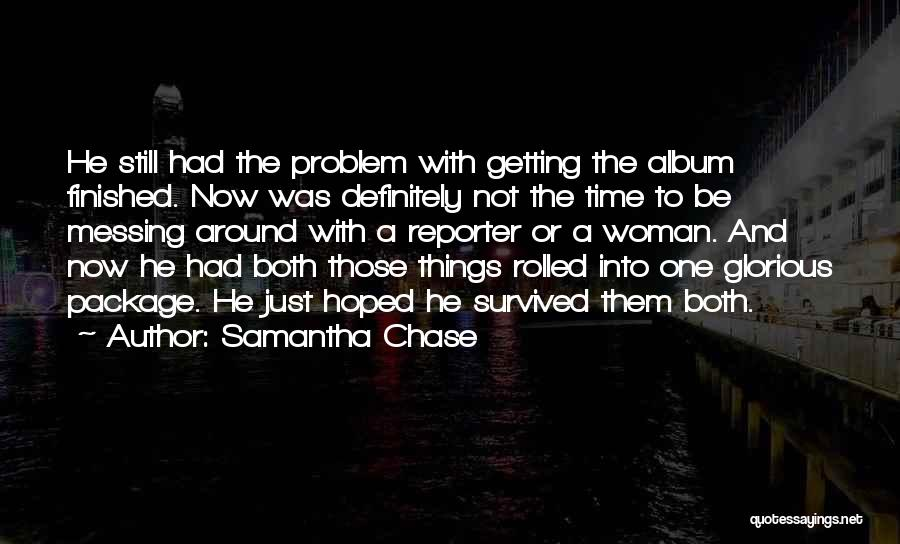 He Survived Quotes By Samantha Chase