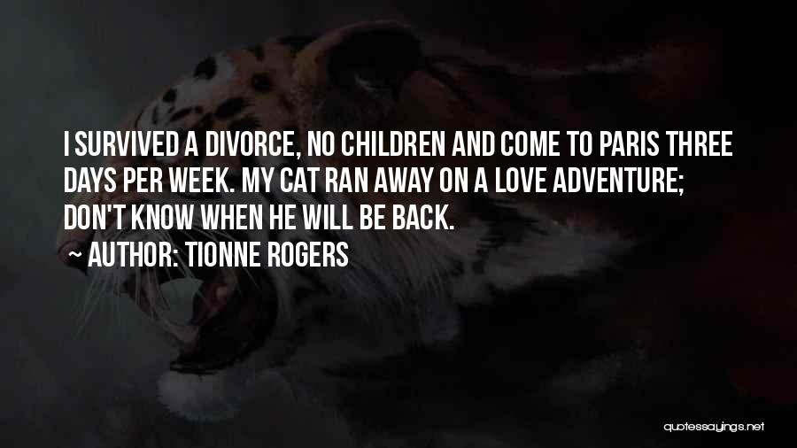 He Survived Quotes By Tionne Rogers
