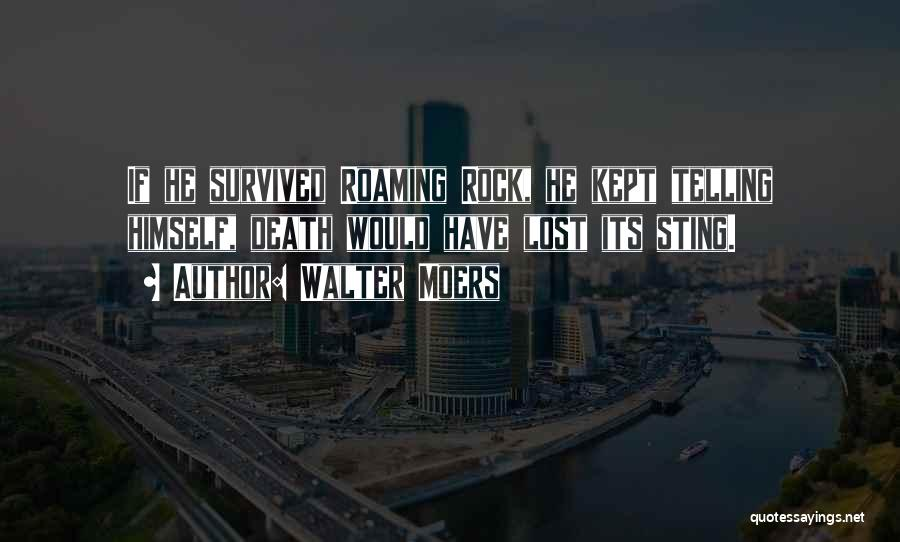 He Survived Quotes By Walter Moers