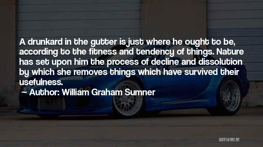 He Survived Quotes By William Graham Sumner