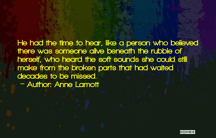 He Waited Quotes By Anne Lamott