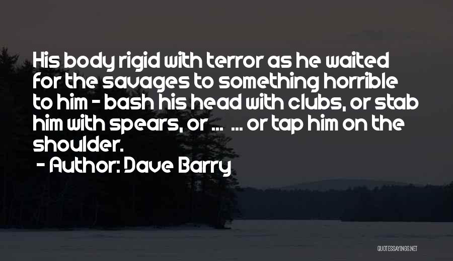 He Waited Quotes By Dave Barry