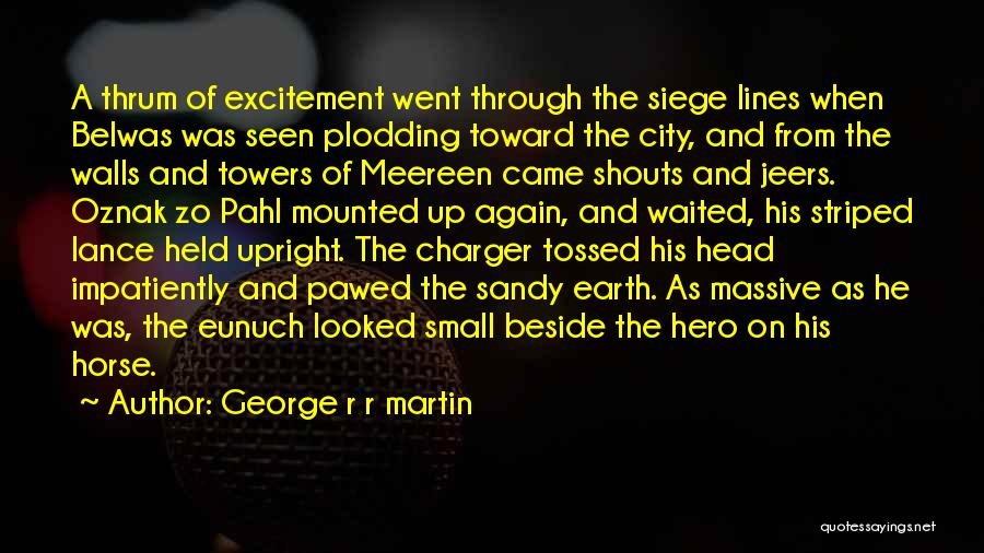 He Waited Quotes By George R R Martin