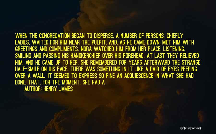 He Waited Quotes By Henry James