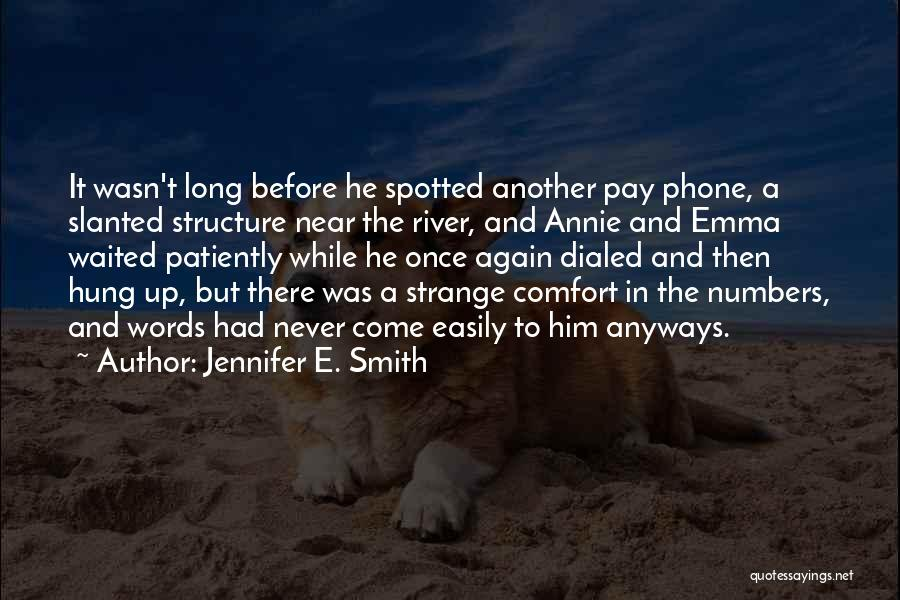He Waited Quotes By Jennifer E. Smith