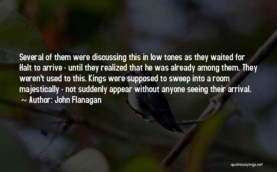He Waited Quotes By John Flanagan