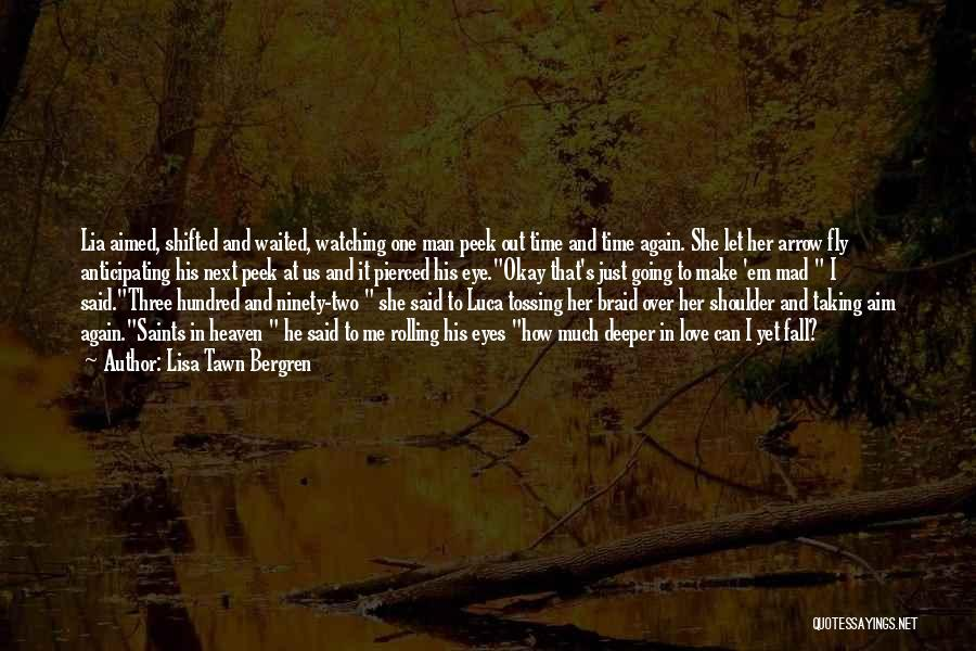 He Waited Quotes By Lisa Tawn Bergren
