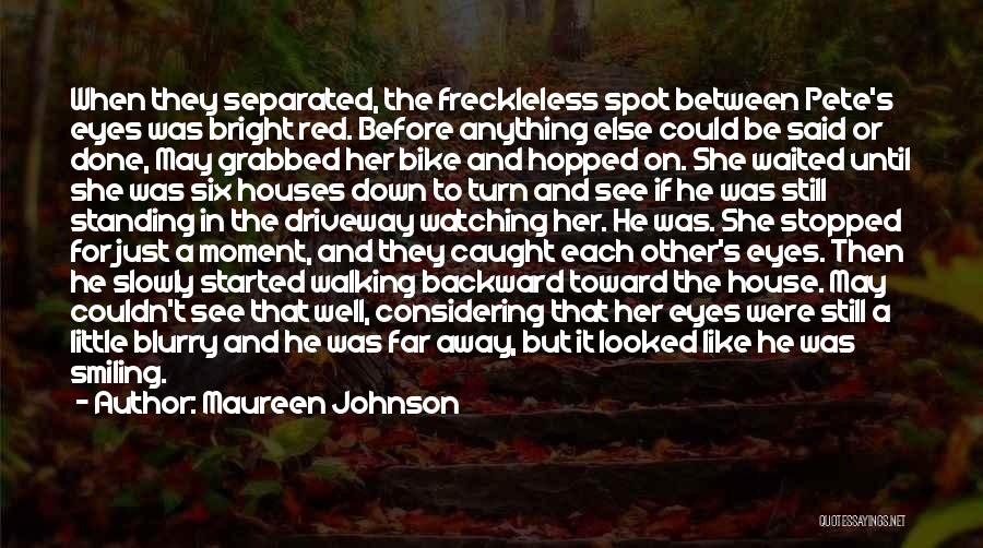 He Waited Quotes By Maureen Johnson