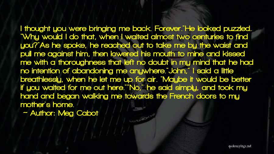 He Waited Quotes By Meg Cabot