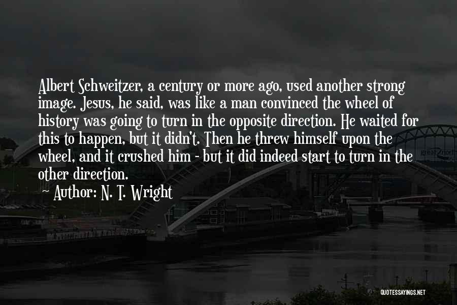 He Waited Quotes By N. T. Wright