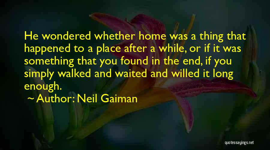 He Waited Quotes By Neil Gaiman