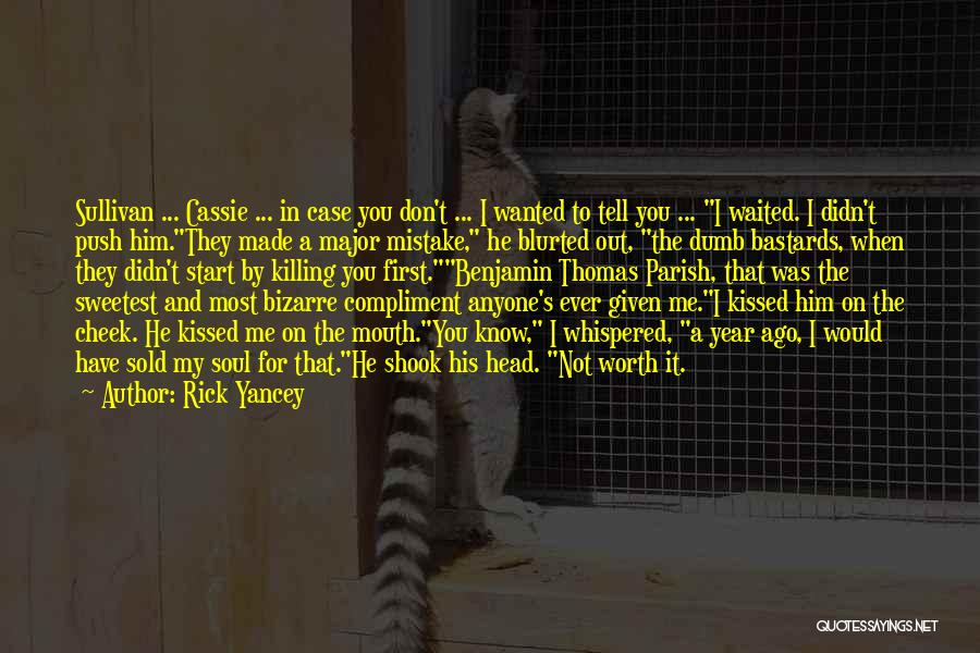 He Waited Quotes By Rick Yancey