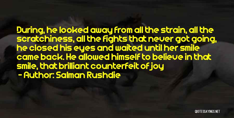He Waited Quotes By Salman Rushdie
