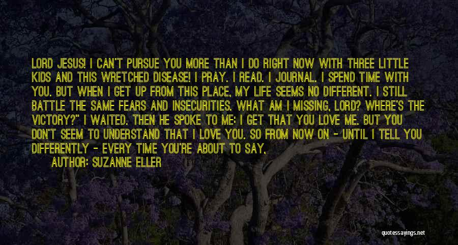 He Waited Quotes By Suzanne Eller