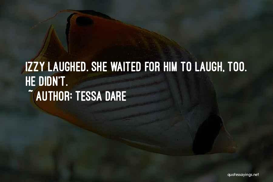 He Waited Quotes By Tessa Dare