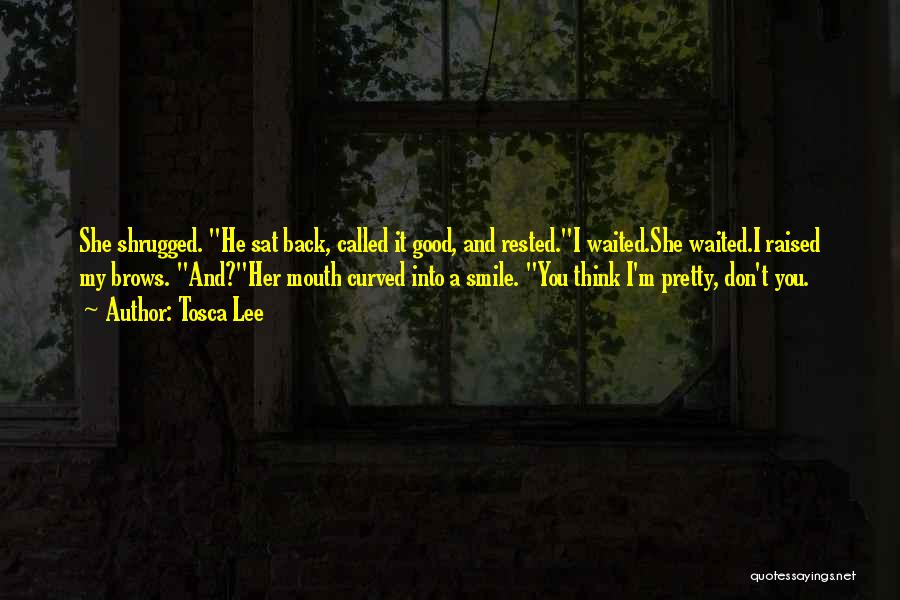 He Waited Quotes By Tosca Lee