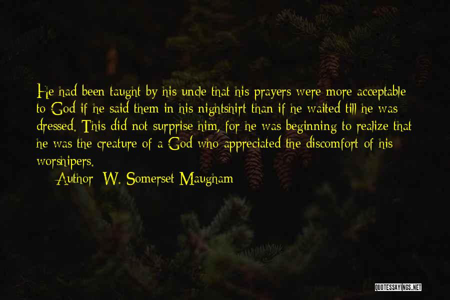 He Waited Quotes By W. Somerset Maugham