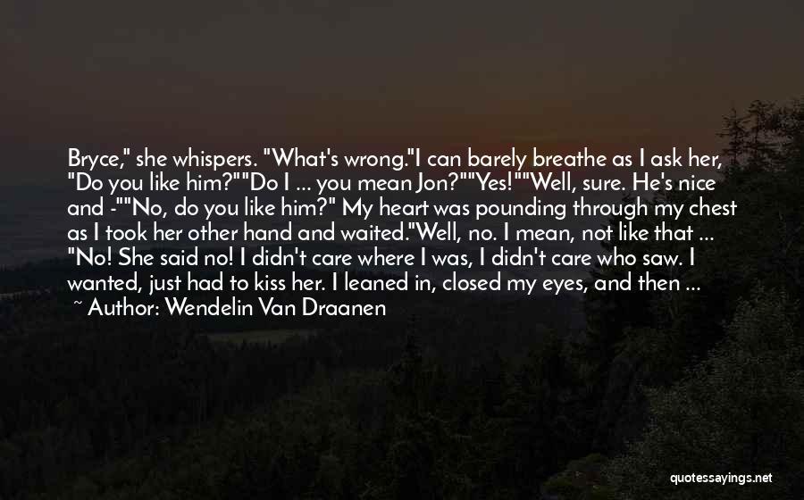 He Waited Quotes By Wendelin Van Draanen