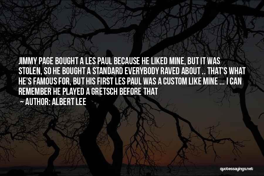 He Was Mine First Quotes By Albert Lee