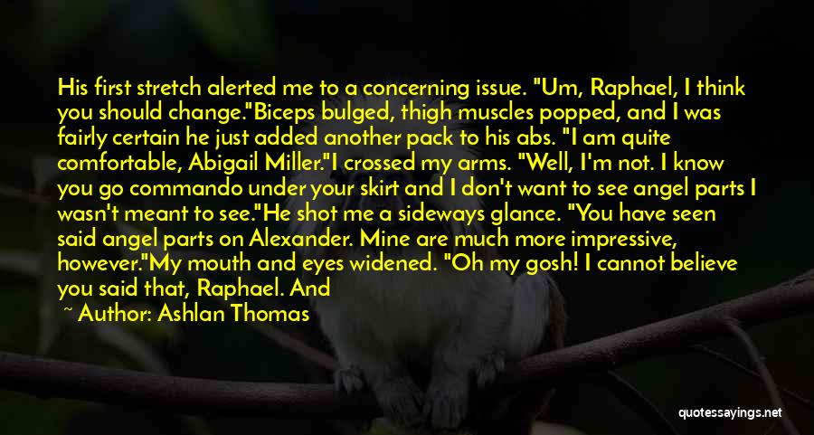 He Was Mine First Quotes By Ashlan Thomas