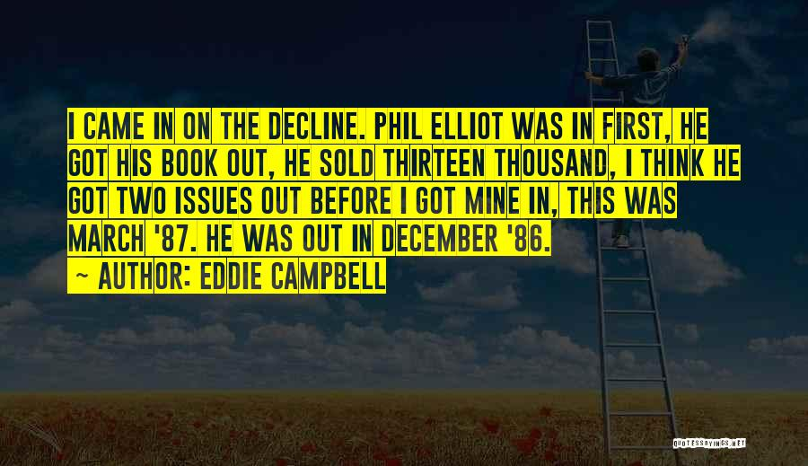 He Was Mine First Quotes By Eddie Campbell