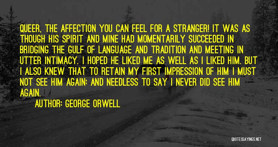 He Was Mine First Quotes By George Orwell