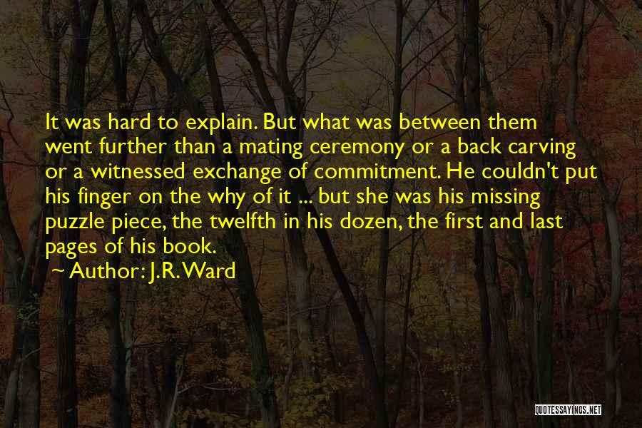 He Was Mine First Quotes By J.R. Ward