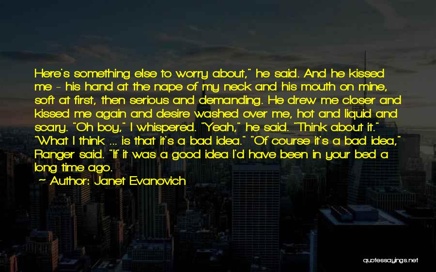 He Was Mine First Quotes By Janet Evanovich
