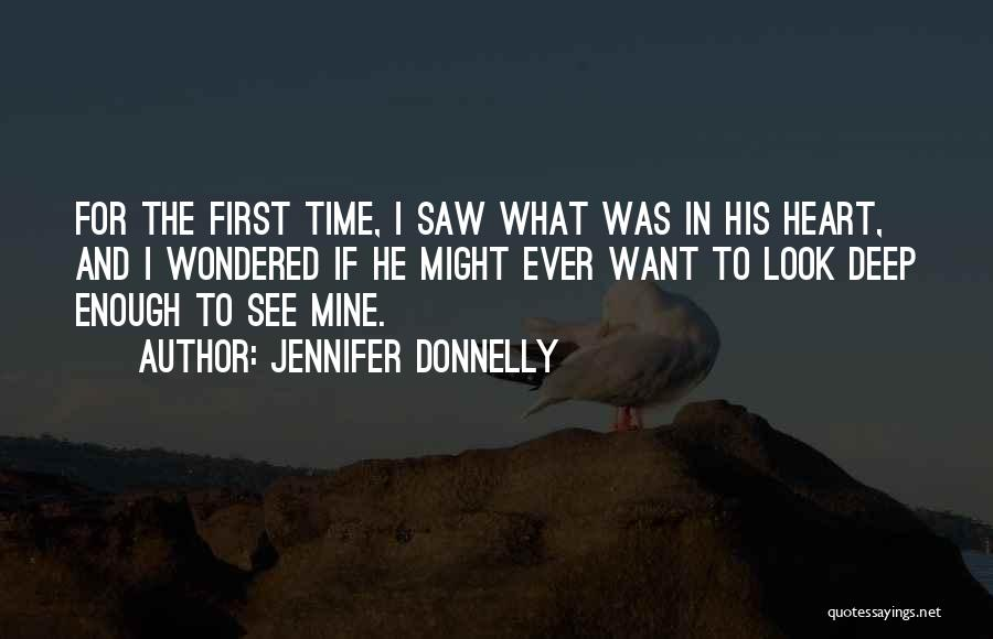 He Was Mine First Quotes By Jennifer Donnelly