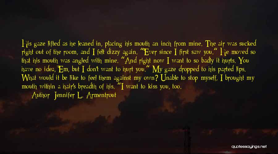He Was Mine First Quotes By Jennifer L. Armentrout