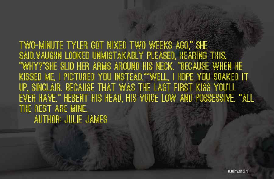 He Was Mine First Quotes By Julie James