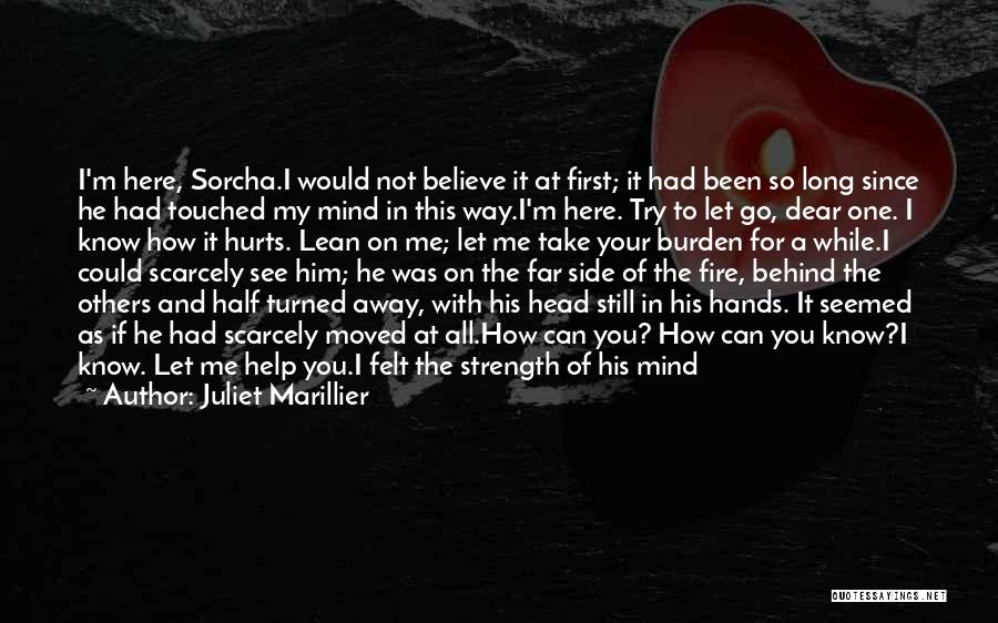 He Was Mine First Quotes By Juliet Marillier
