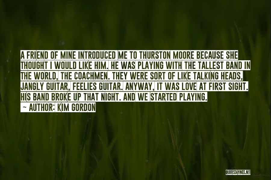 He Was Mine First Quotes By Kim Gordon
