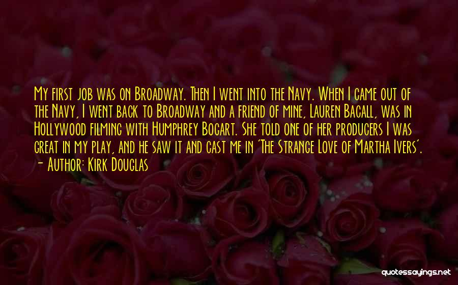 He Was Mine First Quotes By Kirk Douglas