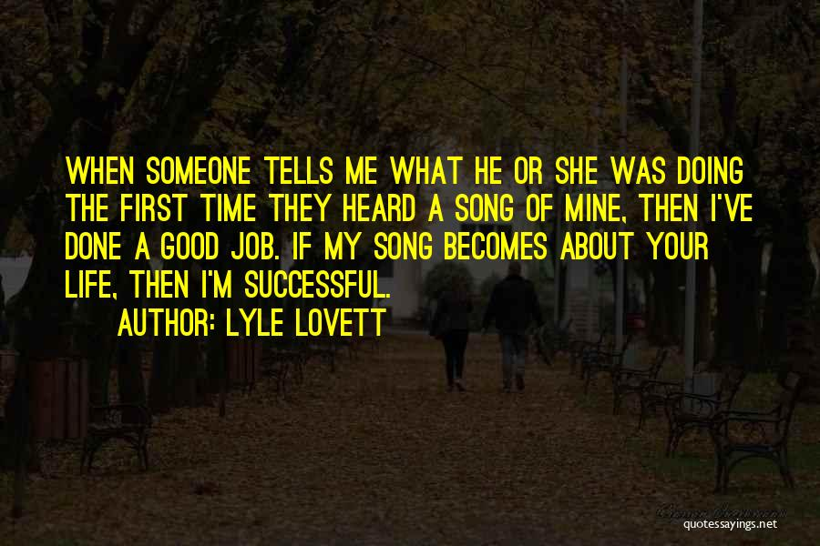 He Was Mine First Quotes By Lyle Lovett