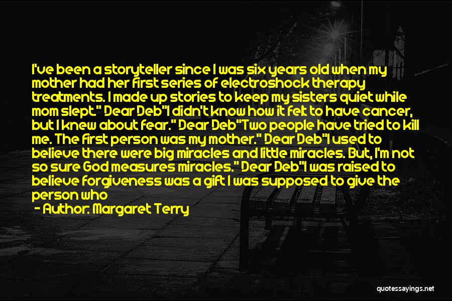 He Was Mine First Quotes By Margaret Terry