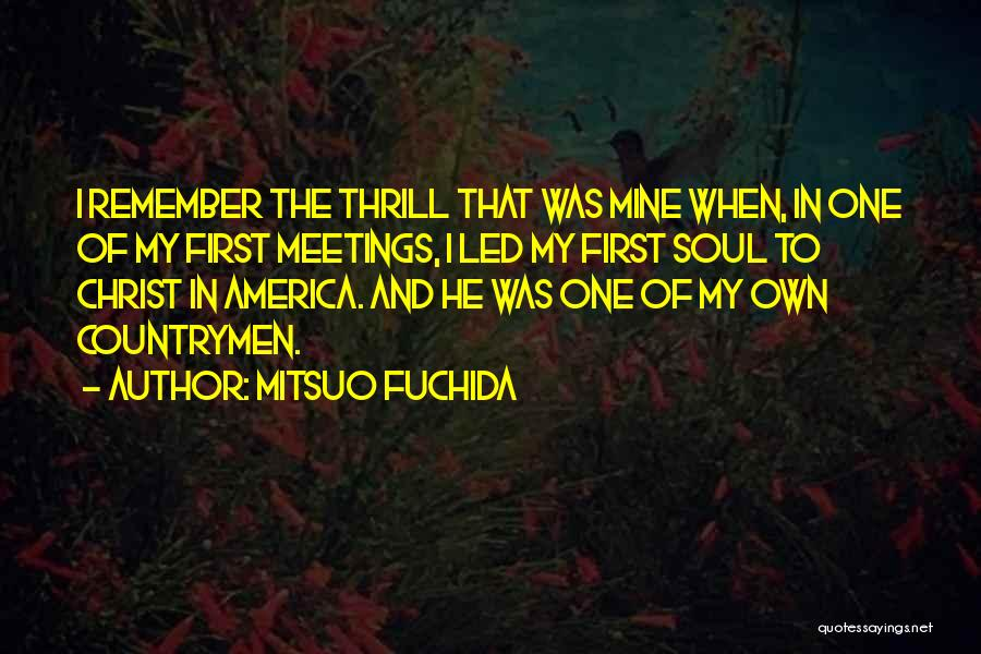 He Was Mine First Quotes By Mitsuo Fuchida