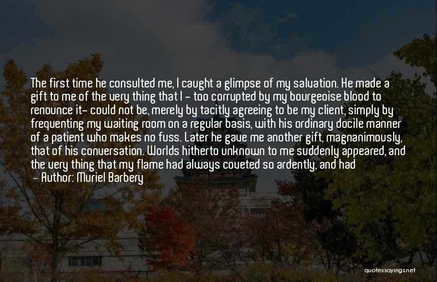 He Was Mine First Quotes By Muriel Barbery
