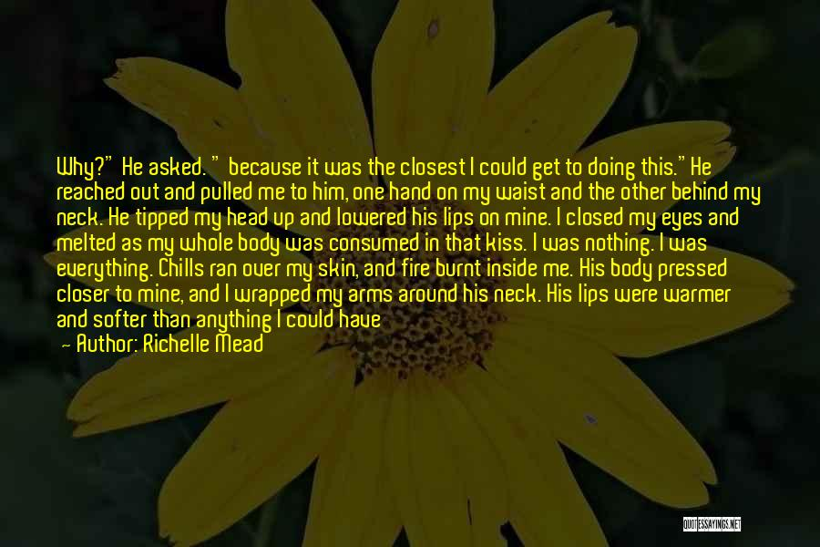 He Was Mine First Quotes By Richelle Mead