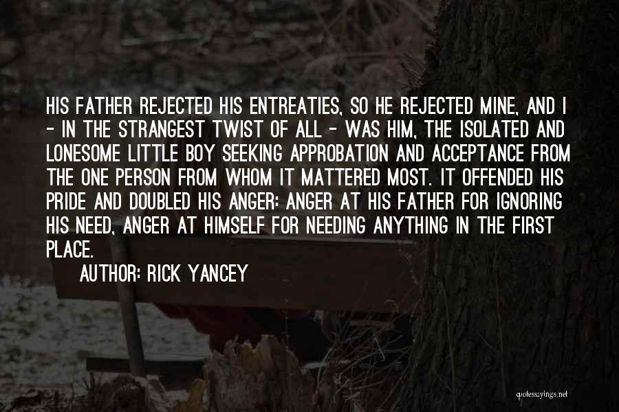 He Was Mine First Quotes By Rick Yancey