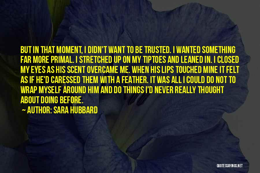 He Was Mine First Quotes By Sara Hubbard